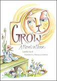 Reading Guide - Grow: A Novel in Verse by Juanita Havill