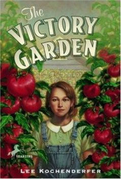 Reading Guide - The Victory Garden, by Lee Kochenderfer