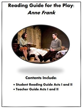 The Diary of Anne Frank Play Reading Guide Acts I and II | TpT