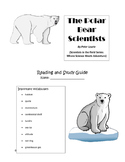 """Reading Guide for """"The Polar Bear Scientists""""; Scientists"""