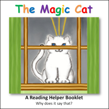 Reading Helper - Decoding Words - Why does it say that? MAGIC CAT