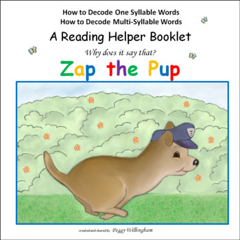 Phonics & Syllabication: ZAP the PUP SAMPLE  -  Why does it say that?