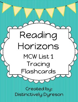 Reading Horizons MCW 1 Tracing/Flashcards