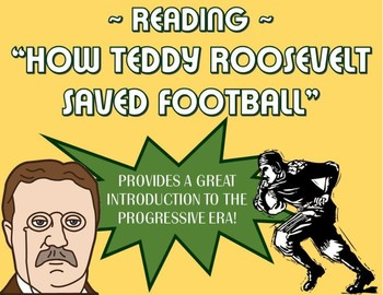 "Reading: ""How Teddy Roosevelt Saved Football"" (Progressive Era)"