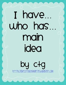 Reading - I Have...Who Has...MAIN IDEA Game