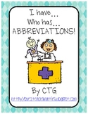 Reading - I have...Who has...ABBREVIATIONS Game
