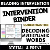 Decoding Multisyllabic Words INTERVENTION BINDER GUIDED PRACTICE Summer Reading