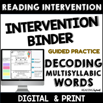 Reading INTERVENTION BINDER Advanced Decoding GUIDED PRACTICE