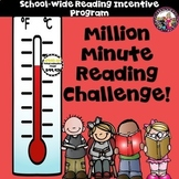 Reading Incentive Program! School-wide!  Million Minute Ch