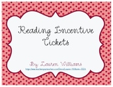 Reading Incentive Tickets