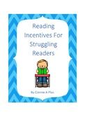 Reading Incentives for Struggling Readers