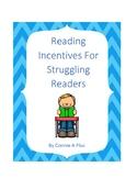 Reading Incentives for Struggling Readers