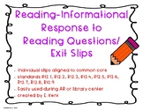 Reading Informational Response to Reading Exit Slips