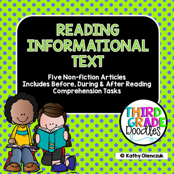 Reading Informational Text -- 5 Informational Articles w/Comprehension Tasks