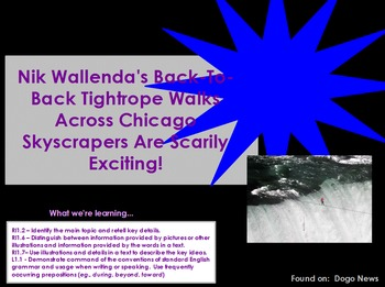 Reading Informational Text Flipchart:  Nik Wallenda's Tight Rope Walk