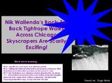 Reading Informational Text Flipchart:  Nik Wallenda's Tigh