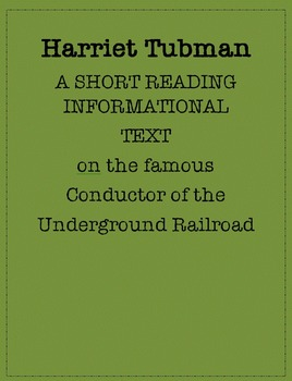 Reading Informational Text: Harriet Tubman