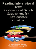 Reading Informational Text: Key Ideas and Details – Differentiated Activities