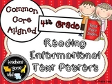 Reading Informational Text Posters - Aligned to 4th Grade Common Core Standards
