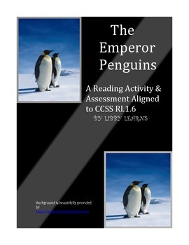 Reading Informational Text with Emperor Penguins CCSS Rl.1.6