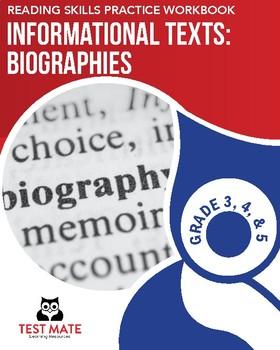 Informational Texts: Biographies (Reading Skills Practice Workbook)