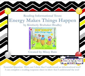 Reading Informational Texts: Energy Makes Things Happen for Common Core