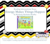 Reading Informational Texts: Energy Makes Things Happen fo