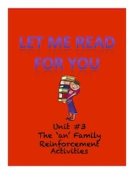 Reading Instruction-A Complete Phonics/Reading/Sight Word Program-Unit 3-'AN'
