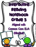 Interactive Reading Notebook - 5th Grade - Common Core Aligned