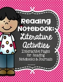 Reading Interactive Notebook: Literature Activities