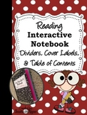 Reading Interactive Notebook Page Dividers, Cover Labels, & Table of Contents