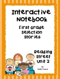Reading Interactive Notebook, Selection Stories, Unit 2