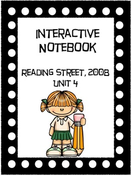 Reading Interactive Notebook, Selection Stories 2008, Unit 4