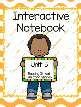Reading Interactive Notebook, Selection Stories, Unit 5