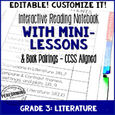 Reading Interactive Notebook with EDITABLE Lessons 3rd Grade Literature CCSS