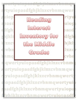 Reading Interest Inventory for the Middle Grades