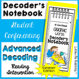 SUMMER READING Decoding Multisyllabic Words READING CONFERENCE NOTEBOOK