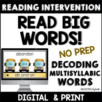 Decoding Multisyllabic Words INDEPENDENT READING MATS Reading Intervention