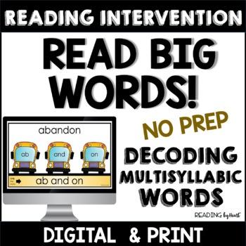 SUMMER READING Decoding Multisyllabic Words INDEPENDENT DECODE-A-WORD MATS