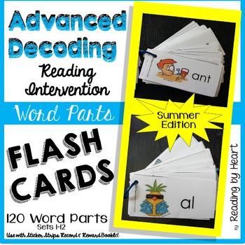 Reading Intervention: Advanced Decoding Word Parts FLASHCA