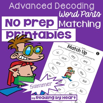 Decoding Multisyllabic Words MATCHING WORD PARTS SUMMER PRINTABLES Intervention