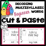 Decoding Multisyllabic Words CUT & PASTE BEGINNERS WINTER HOLIDAY WORDS