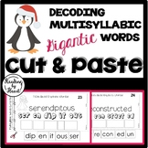Decoding Multisyllabic Words CUT & PASTE WINTER PENGUINS Reading Intervention