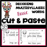 Decoding Multisyllabic Words CUT & PASTE DECEMBER REINDEER Reading Intervention