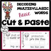 Decoding Multisyllabic Words CUT & PASTE Reading Intervent