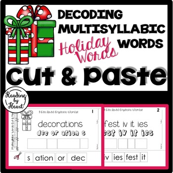 Decoding Multisyllabic Words CUT & PASTE DECEMBER HOLIDAY WORDS Intervention
