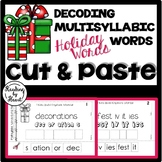 Decoding Multisyllabic Words CUT & PASTE DECEMBER HOLIDAY WORDS Intervention