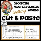 Decoding Multisyllabic Words CUT & PASTE NOVEMBER CHALLENGE Reading Intervention