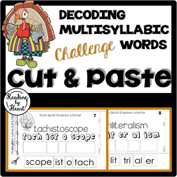 Decoding Multisyllabic Words CUT & PASTE Reading Intervention NOVEMBER CHALLENGE