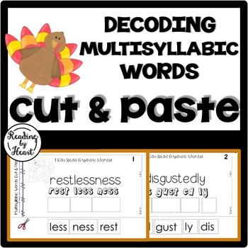 Decoding Multisyllabic Words CUT & PASTE NOVEMBER TURKEYS Reading Intervention